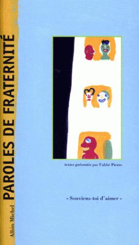 Paroles de fraternité | Piquemal, Michel. Éditeur scientifique
