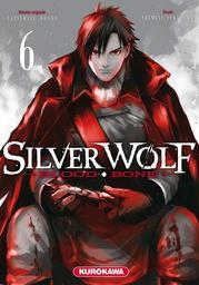 Silver Wolf : Blood Bone. Tome 6 | Konda, Tatsukazu (19..-). Auteur