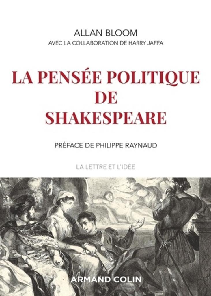 La pensée politique de Shakespeare / Allan Bloom   Bloom, Allan David (1930-1992). Auteur