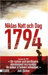 1794 / Niklas Natt och Dag | Natt och Dag, Niklas (1979-....). Auteur