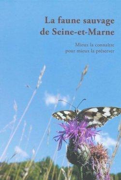 La Faune sauvage de Seine-et-Marne |